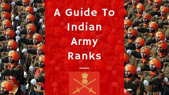 A Guide To Indian Army Ranks